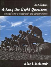 Cover of: Asking the Right Questions | Edie L. Holcomb