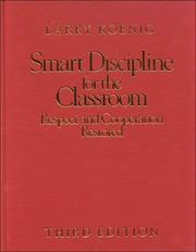Cover of: Smart discipline for the classroom: respect and cooperation restored