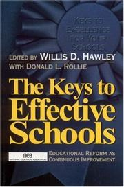 Cover of: The Keys to Effective Schools: Educational Reform as Continuous Improvement: |