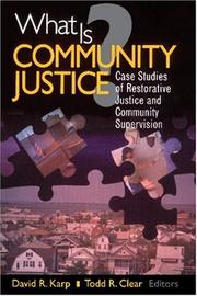 Cover of: What is community justice?