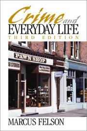 Cover of: Crime and Everyday Life | Marcus K. Felson