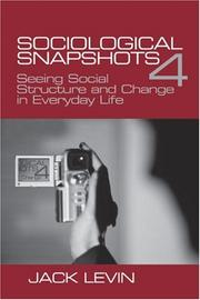 Cover of: Sociological Snapshots 4 | Jack Levin