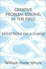 Cover of: Creative problem solving in the field