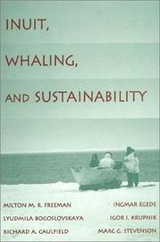 Cover of: Inuit, Whaling, and Sustainability (Contemporary Native American Communities)