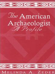 Cover of: The American archaeologist | Melinda A. Zeder
