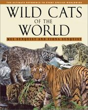 Cover of: Wild Cats of the World | Mel Sunquist, Fiona Sunquist