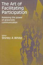 Cover of: The Art of Facilitating Participation: | Shirley A White