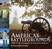 Cover of: America's battlegrounds: walk in the footsteps of America's bravest