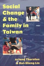 Cover of: Social change and the family in Taiwan | Arland Thornton