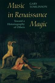 Music in renaissance magic by Gary Tomlinson