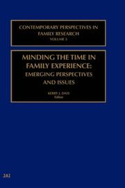Cover of: Minding the Time in Family Experience (Contemporary Perspectives in Family Research, 3)