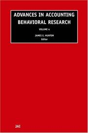Cover of: Advances in Accounting Behavioral Research, Volume 4 (Advances in Accounting Behavioral Research) | James Hunton