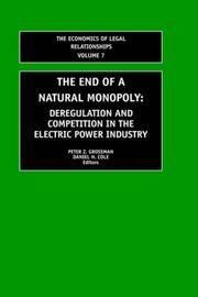 Cover of: The End of a Natural Monopoly | Peter Grossman