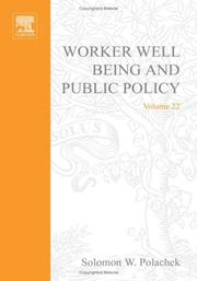 Cover of: Worker Well-Being and Public Policy, Volume 22 (Research in Labor Economics)