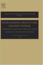 Cover of: Reorganizing Health Care Delivery Systems, Volume 21 | Jennie Jacobs Kronenfeld
