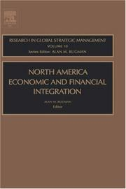 Cover of: North American Economic and Financial Integration, Volume 10 (Research in Global Strategic Management)