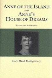 Cover of: Anne of the Island and Anne's House of Dreams: And, Anne's House of Dreams (Gaint Literary Classics)