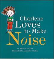 Cover of: Charlene loves to make noise