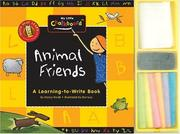 Cover of: Animal Friends: A Learning to Write Book (My Little Chalkboard)