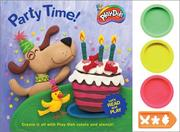 Cover of: Party Time: Play-Doh/Stencil (Hasbro Children's Book Collection)