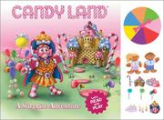 Cover of: Candyland: A Surprise Adventure (Hasbro Children's Book Collection)