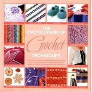 Cover of: The Encyclopedia of Crochet Techniques
