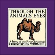Cover of: Through the animals' eyes: a story of the first Christmas