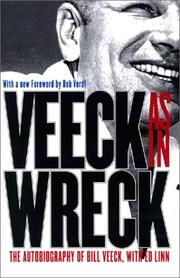 Veeck as in wreck by Bill Veeck