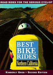 Cover of: The best bike rides in northern California | Kimberly Grob