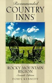 Cover of: Recommended Country Inns Rocky Mountain Region, 7th (Recommended Country Inns Series) | Doris Kennedy