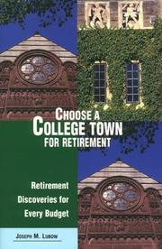 Cover of: Choose a College Town for Retirement | Joe Lubow