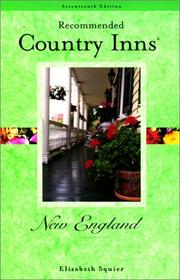 Cover of: Recommended Country Inns New England, 17th (Recommended Country Inns Series) | Elizabeth Squier