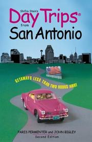 Cover of: Day Trips from San Antonio, 2nd | Paris Permenter