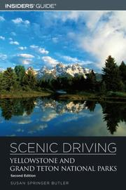 Cover of: Scenic Driving Yellowstone and Grand Teton National Parks, 2nd (Scenic Driving Series)