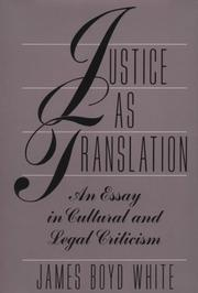 Cover of: Justice as Translation | James Boyd White