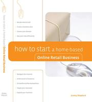 Cover of: How to Start a Home-Based Online Retail Business