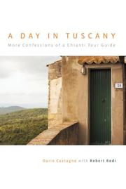 Cover of: A Day in Tuscany: More Confessions of a Chianti Tour Guide