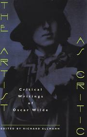 Cover of: The artist as critic | Oscar Wilde