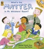 Cover of: What's the Matter in Mr. Whiskers' Room?