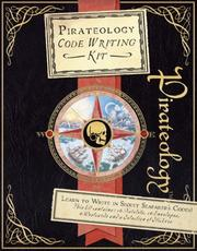 Cover of: Pirateology Code-Writing Kit (Ologies) | William Captain Lubber