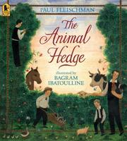 Cover of: The Animal Hedge | Paul Fleischman