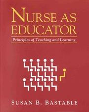 Nurse as Educator by Susan Bacorn Bastable