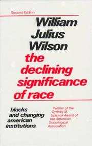 Cover of: The declining significance of race: Blacks and changing American institutions