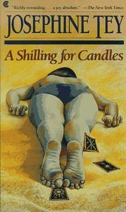 Cover of: A Shilling for Candles (Inspector Alan Grant #2)