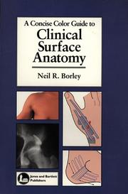 Cover of: A Concise Color Guide to Clinical Surface Anatomy | Neil R. Borley