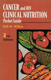 Cover of: Cancer and HIV clinical nutrition pocket guide