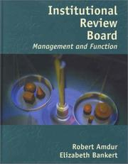 Institutional Review Board by Robert J., M.D. Amdur, Elizabeth A. Bankert