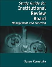 Study Guide for Institutional Review Board by Susan Kornetsky, Amy Davis, Robert J., M.D. Amdur, Elizabeth Bankert, Karen Hansen, Helen McGough