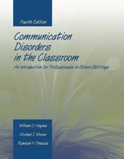Cover of: Communication Disorders in the Classroom | William O. Haynes