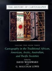 Cover of: Cartography in the traditional African, American, Arctic, Australian, and Pacific societies |